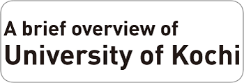 A brief overviews of University of  Kochi
